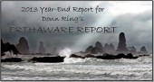 ERTHAWARE REPORT#221 - 2013 Year End Report